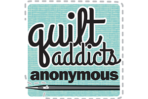 Quilt Addicts Anonymous